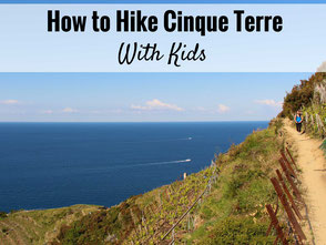 How to hike Cinque Terre Italy with kids