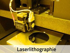 Laserlithografie