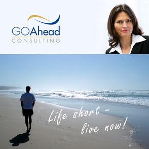 Podcast Cover, Life Short Live Now, Anja Gerber-Oehlmann, GO Ahead Consulting, Krisencoach, Verhandlungsexpertin
