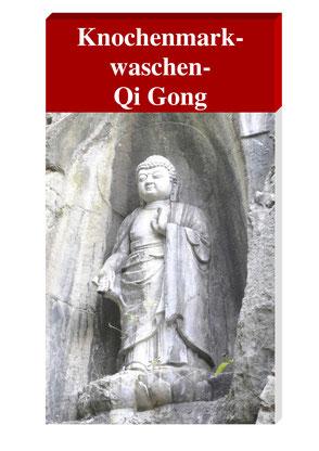 Lernunterlage für Knochenmark waschen Qi Gong