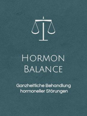 Hormon Balance, sanfte ganzheitliche Behandlung hormoneller Störungen für Frauen, Männer und Kinder