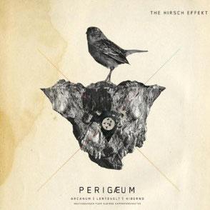 THE HIRSCH EFFEKT // APOGAEUM/PERIGAEUM // 2010 // SPLIT-EP W/ CALEYA