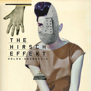 THE HIRSCH EFFEKT // HOLON : ANAMNESIS // 2012 // ALBUM