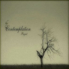 THE CONTEMPLATION PROJECT // SONGS ABOUT TREES // 2009 // EP
