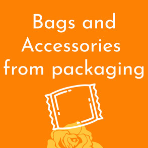 Upcyclin-Taschen aus Verpackungen / Bags and Accessories from Packaging