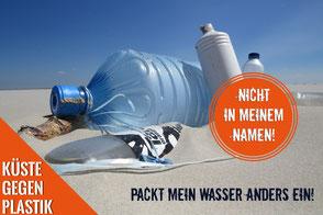 Kampagne gegen Plastikverpackung © Küste gegen Plastik