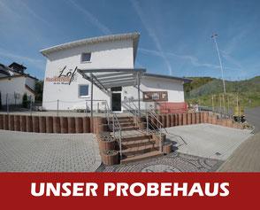 Unser Probehaus