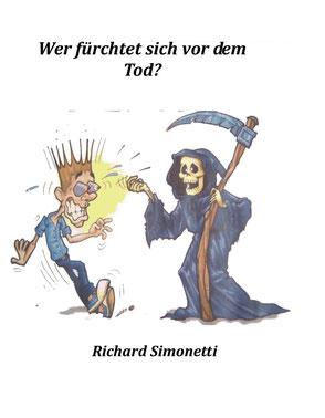 Bucheinband - Richard Simonetti - Wer fürchtet sich vor dem Tod?