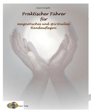 Bucheinband - Jussara Kongold - Praktischer Führer für Magnetisches und Spirituelles Handauflegen