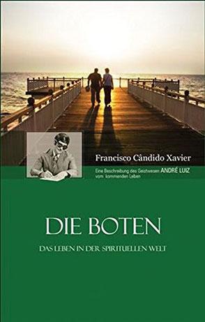 Bucheinband - Francisco Cândido Xavier - Die Boten