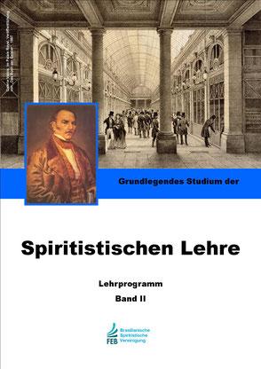 Bucheinband - Brasilianische Spiritistische Vereinigung - Grundlegendes Studium der Spiritistischen Lehre Band II