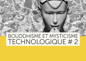 Bouddhisme et mysticisme technologique - L'entrée de la robotique et de l'IA dans les pratiques