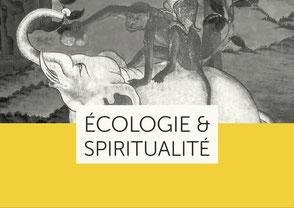 Écologie et spiritualité - Comment sortir de ce labyrinthe dévastateur ?