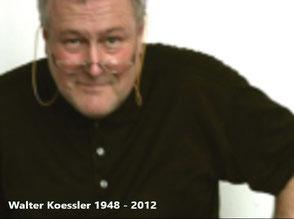 Walter Kössler 1948 - 2012