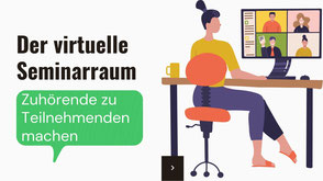 Virtuell unterichten workshop - freier Trainer -der virtuelle Seminarraum