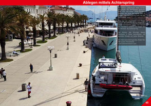 Catamaran Skipper Training book, Catamaran Docking Training, Catamaran Lagoon 42, Catamaran Maneuer Training, Catamaran Skipper Training, Catamaran Harbor Maneuver Training, Spring leash undocking, Catamaran Docking Training, Nautical Miles, Trogir
