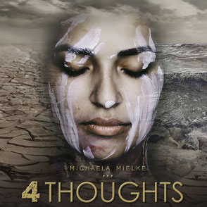 4 Thoughts - Michaela Mielke