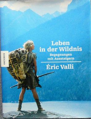 """Buch """"Leben in der Wildnis"""" von Eric Valli"""