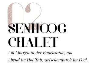 12 spektakuläre Hotel-Badewannen in den Alpen: #2 Senhoog Chalet - Am Morgen in der Badewanne, am Abend im Hot Tub, zwischendurch im Pool. #mountainhideaways
