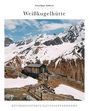 Tourenvorschlag im Obervinschgau: Weißkugelhütte