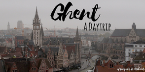 ofpenguinsandelephants of penguins & elephants blog travel Ghent Belgium A day trip to Ghent