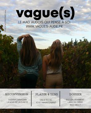 vagues() magazine audois qui pense à soi, évolutif et intuitif - Numéro d'été 2019