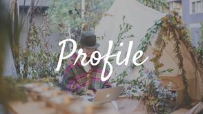 Profile プロフィールとギャラリー