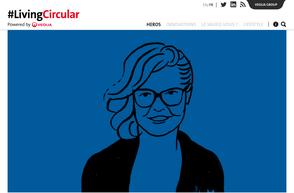 Living circular - La galerie de portraits de ceux qui inventent un monde plus respectueux des ressources.