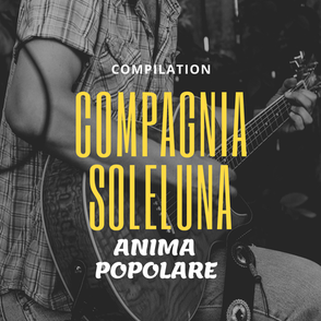 Download Compilation Compagnia Soleluna, 12 brani da ballare e ascoltare e scaricare con amici, 12 successi di musica popolare - pizzica - tarantelle - tammurriate - folk rock - musica e brani rivisitati in chiave folk rock popolare del sud Italia.  Mambo