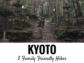 5 Family Friendly Walks in Kyoto, Japan