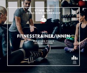 Stimmtraining/Stimmworkshops für FitnesstrainerInnen