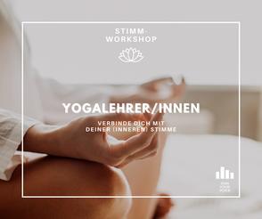 Stimmtraining/Stimmworkshops für YogalehrerInnen
