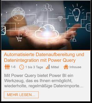 Training - Power Query: Automatisierte Datenaufbereitung und Datenintegration