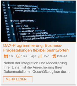 Training - Power Pivot DAX-Programmierung: Business-Fragestellungen flexibel beantworten mit Excel