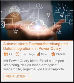 Training - Power Query Excel: Automatisierte Datenaufbereitung und Datenintegration