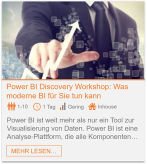 Training - Power BI Discovery Workshop: Was moderne BI für Sie tun kann