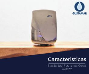 CARACTERÍSTICAS DEL SECADOR DE AIRE PARA MANOS / SECAMANOS JOFEL FUTURA INOXIDABLE ÓPTICO AA16126