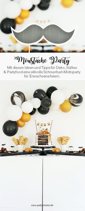 Mit diesen Ideen eine Schnurrbart-/Moustache Mottoparty zum Geburtstag für den Mann und Erwachsene feiern – mit Tipps für Schnurrbart Party Deko, Partyfood Rezepten und Moustache DIY's // Partystories.de // #Moustacheparty #Mottoparty #Geburtstag