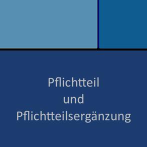 Pflichtteil und Pflichtteilsergänzung - Erbrecht | Hildesheim