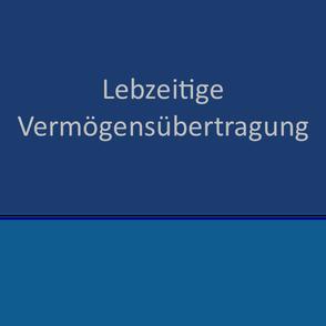 Lebzeitige Vermögensübertragung- Erbrecht | Hildesheim