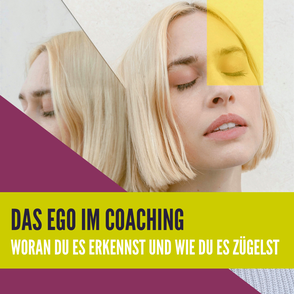 Das Ego im Coaching