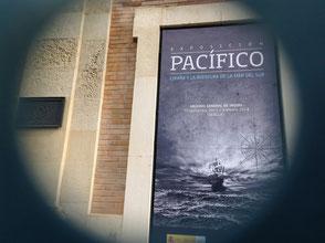 """Cartel de la exposición """"Pacífico. España y la Aventura de la Mar del Sur"""". /Lupe Rangel ©"""