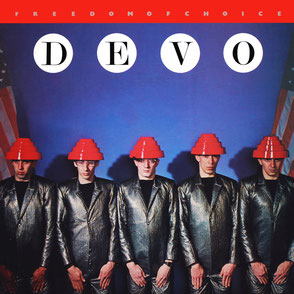 DEVO / Freedom of Choice (1980)