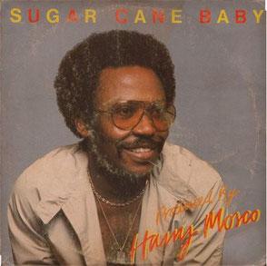 Harry Mosco - 1982 / Sugar Cane Baby