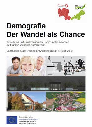 EFRE Antrag Kommunalen Allianz A7 Franken West und Aurach Zenn