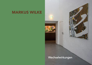 Markus Wilke | Wechselwirkungen | 40Seiten | 2017