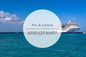 Pro Contra Kreuzfahrt, Vorteile Nachteile Kreuzfahrtschiff, Die Traumreiser