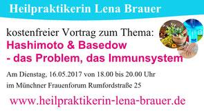 Vortrag Naturheilkunde Hashimoto und Basedow München Heilpraktikerin Lena Brauer