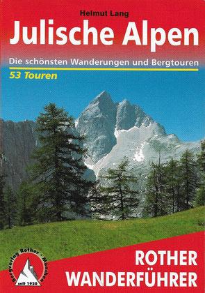 Rother Wanderführer Julische Alpen, Lang 2005