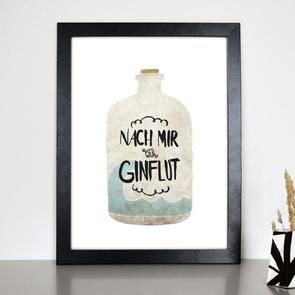 """Kunstdruck """"Nach mir die Ginflut"""""""